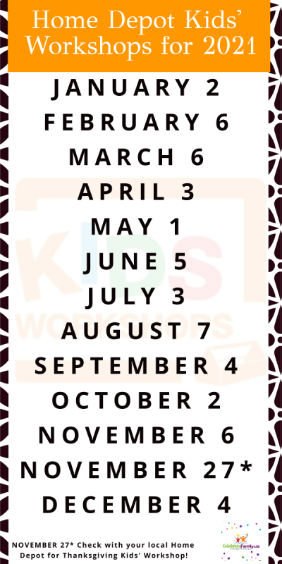 Home Depot Kids Workshops dates for 2021