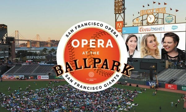 SF Opera at the Ballpark | Oracle Park