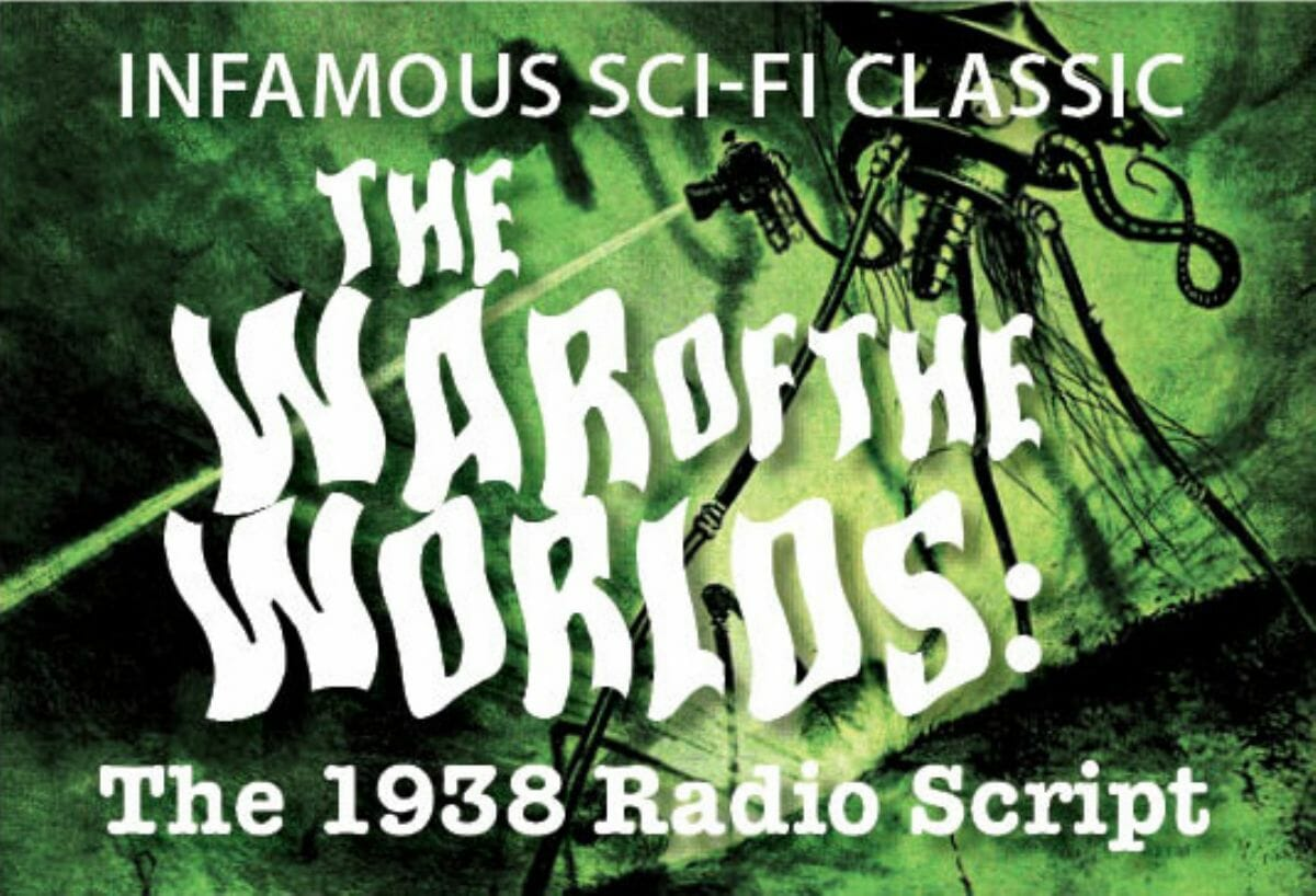 The War of the Worlds : The 1938 Radio Script