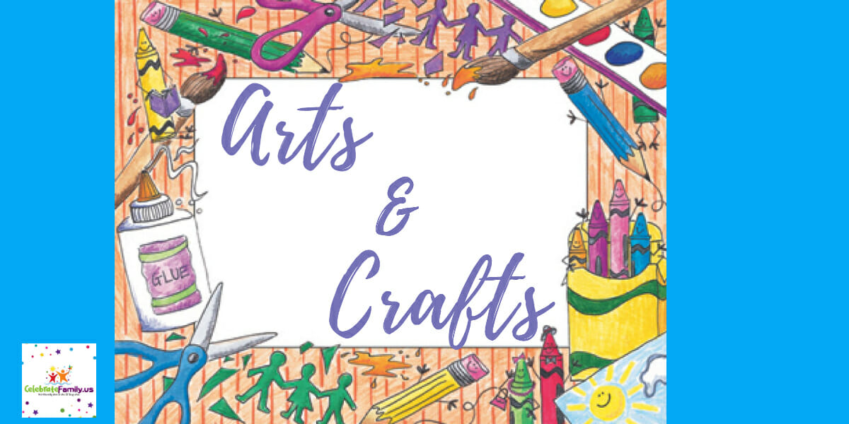 Celebratefamily.us Arts and Crafts Events
